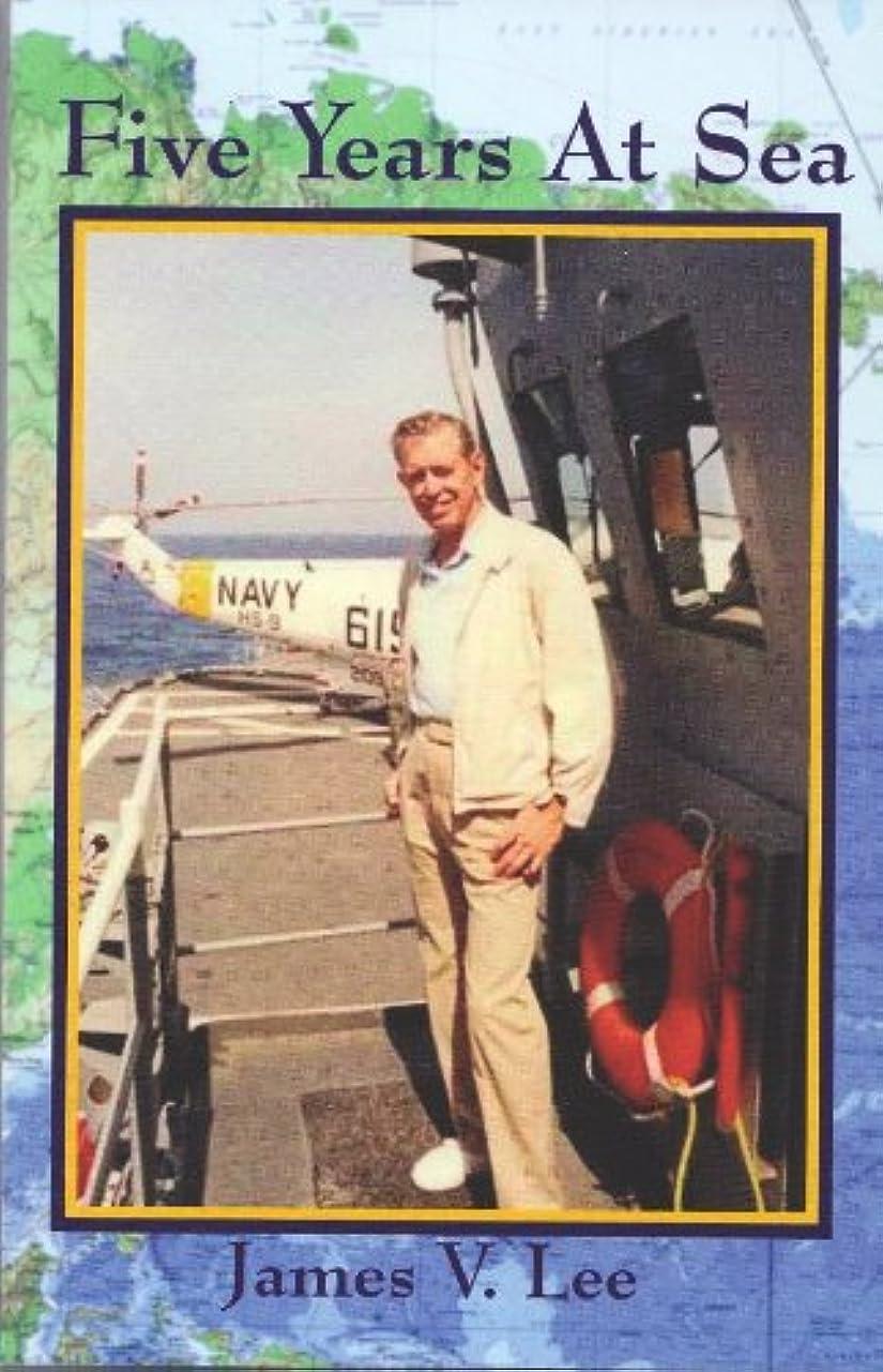 影響する混乱半ばFive Years at Sea (English Edition)