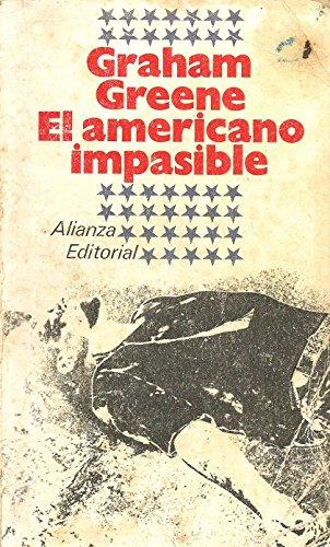 El americano impasible (Libro De Bolsillo, El)