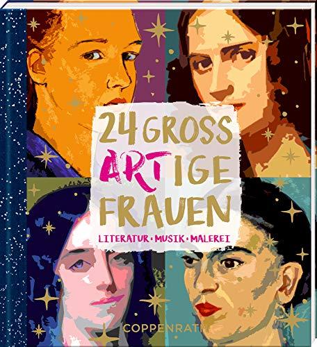 Adventskalenderbuch - 24 großARTige Frauen: Literatur, Musik, Malerei