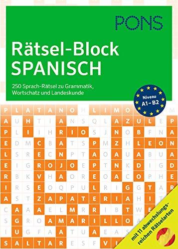 PONS Rätsel-Block Spanisch: 250 Sprach-Rätsel zu Grammatik, Wortschatz und Landeskunde mit 12 abwechslungsreichen Rätselarten (PONS Sprachrätsel)