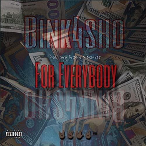 Yung Propane feat. Bink4sho