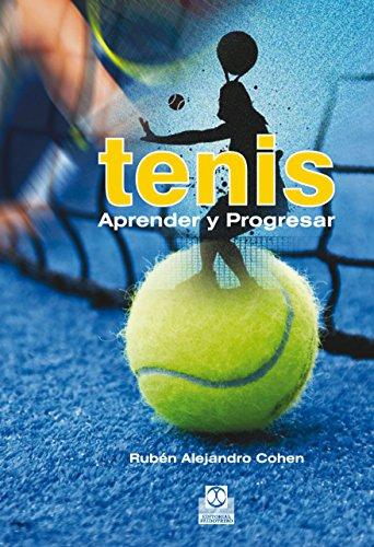 Tenis: Aprender y Progresar (Deportes)