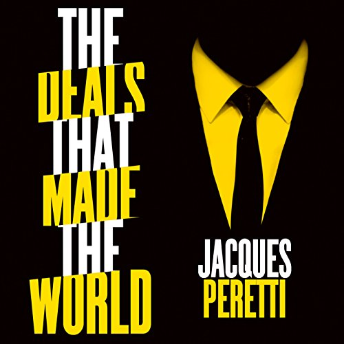 The Deals That Made the World audiobook cover art