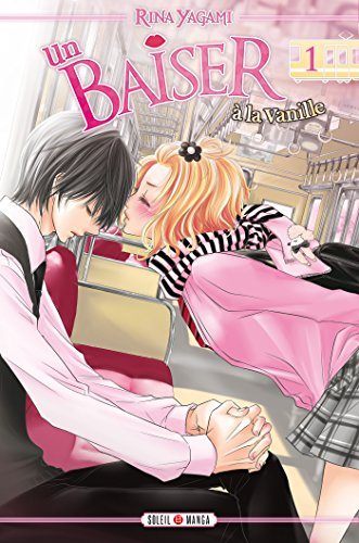 Couverture du livre Un baiser à la vanille T01