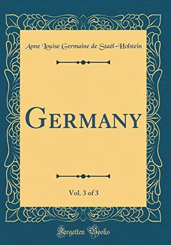 Germany, Vol. 3 of 3 (Classic Reprint)
