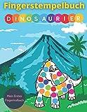 Fingerstempelbuch - Dinosaurier: Mein erstes fingermalbuch