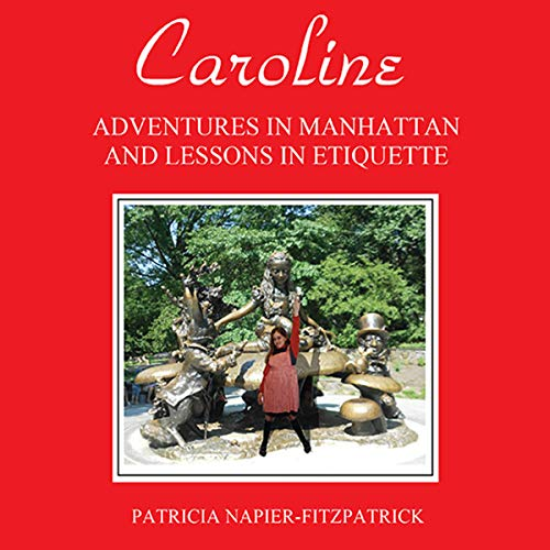 Caroline: Adventures in Manhattan and Lessons in Etiquette audiobook cover art