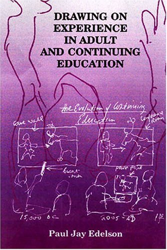 Compare Textbook Prices for Drawing on Experience in Adult and Continuing Education  ISBN 9781575242484 by Paul J. Edelson