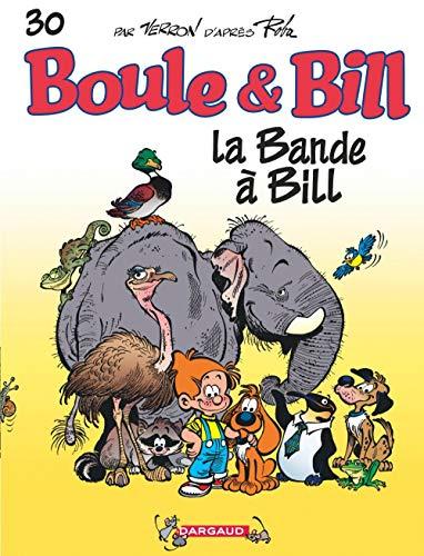 Boule & Bill, T 30 : La bande à Bill