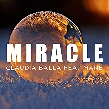 Miracle (feat. Mané)