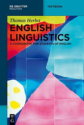 English Linguistics: A Coursebook for Students of English (Mouton Textbook)