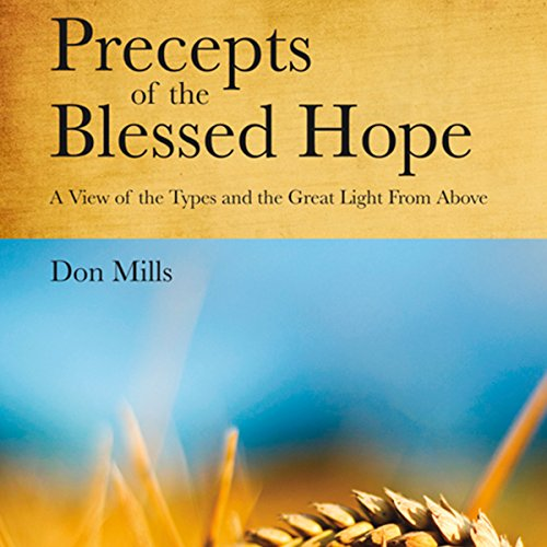 Precepts of the Blessed Hope audiobook cover art