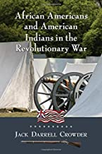 African Americans and American Indians in the Revolutionary War