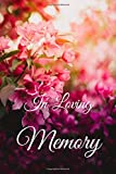 in loving Memory funeral guest book: memorial guest book,funeral guest book,remembrance book for funerals or wake ... book/105 pages/ 6 height * 9 width/ paperback