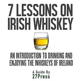 7 Lessons on Irish Whiskey audiobook cover art