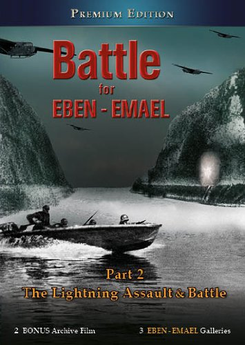 Silent Attack from the Air: Part 2: The Conquering of Fort Eben Emael