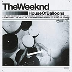 The Weeknd- House Of Balloons