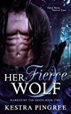 Her Fierce Wolf (Marked by the Moon Book 2)