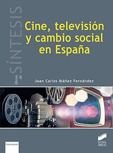 Cine, televisión y cambio social en España: 4 (Libros de S