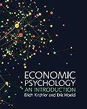 Economic Psychology: An Introduction - Erich Kirchler