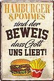 """Blechschild Lustiger Spruch """"Hamburger & Pommes sind der"""