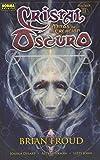 CRISTAL OSCURO VOL 2:MITOS DE LA CREACION (Comic Usa)