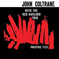 With the Red Garland Trio by John Coltrane