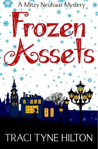 Frozen Assets: A Mitzy Neuhaus Mystery
