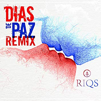 Dias de Paz (Remix)