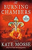 The Burning Chambers: A Novel (The Burning Chambers Series, 1)