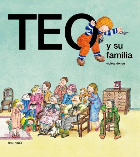 Teo y su familia (Teo descubre el mundo)