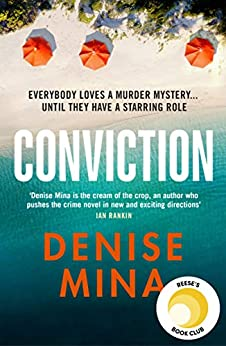 Conviction: A Reese Witherspoon x Hello Sunshine Book Club Pick by [Denise Mina]