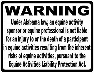 Caution Sign - Alabama Equine Liability Law.16 X 12 Inch for Notice Warning Parking Warkshop Street Traffic Danger Outdoor Sign