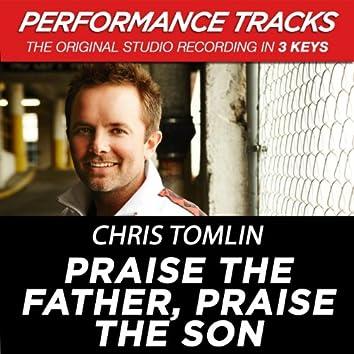 """Praise The Father, Praise The Son "" (EP / Performance Tracks)"