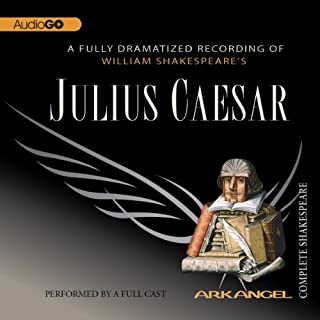 Julius Caesar: The Arkangel Shakespeare cover art