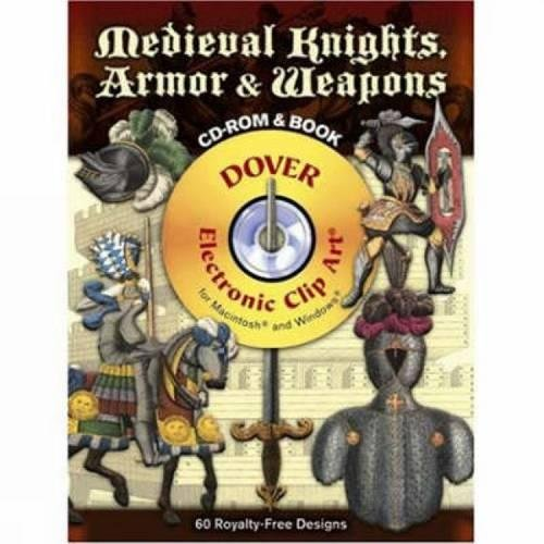Medieval Knights, Armor & Weapons;Dover Electronic Clip Art