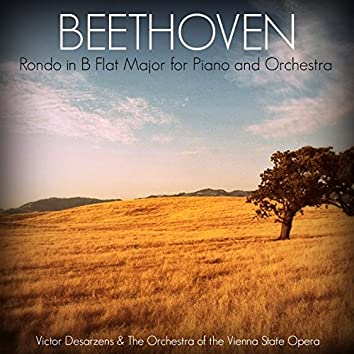 Beethoven: Rondo in B Flat Major for Piano and Orchestra