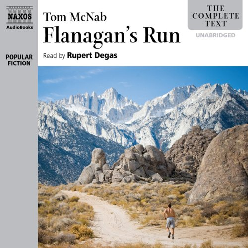 Flanagan's Run                   By:                                                                                                                                 Tom McNab                               Narrated by:                                                                                                                                 Rupert Degas                      Length: 16 hrs and 6 mins     28 ratings     Overall 4.6