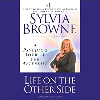Life on the Other Side     A Psychic's Tour of the Afterlife              By:                                                                                                                                 Sylvia Browne,                                                                                        Lindsey Harrison                               Narrated by:                                                                                                                                 Sylvia Browne                      Length: 3 hrs and 2 mins     18 ratings     Overall 4.3