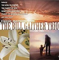 Vol. 2-Bill Gaither Trio