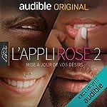 L'Appli Rose 2 La série complète