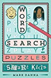 Word Search Puzzles for Smart Kids: 2 (Puzzlewright Junior Word Search Puzzles)