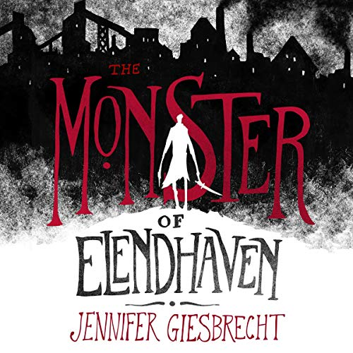 The Monster of Elendhaven audiobook cover art