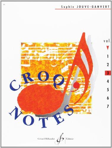 Croq'Notes - Cahier 3 - 3e Annee