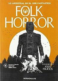 Folk Horror par Jesús Palacios