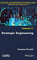 Strategic Engineering (Innovation, Entrepreneurship and Management)