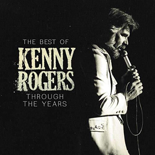 The Best Of Kenny Rogers. Through The Years