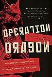 Operation Dragon: Inside the Kremlin's Secret War on America