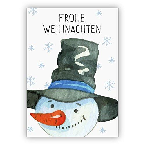 1 Niedliche gemalte Weihnachtskarte mit fröhlichem Schneemann: Frohe Weihnachten • als festliche Grusskarte zum Jahreswechsel für Familie und Firma