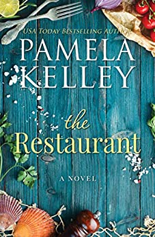 The Restaurant by [Pamela M. Kelley]